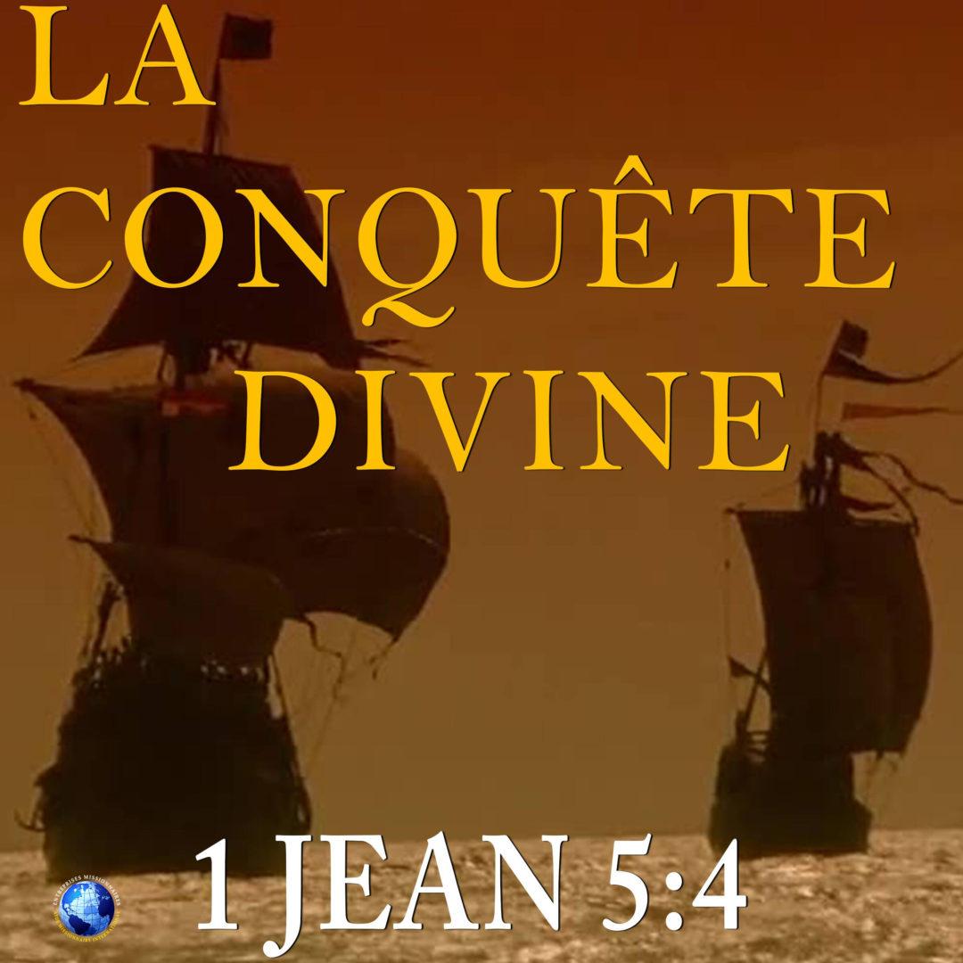 La Conquête Divine