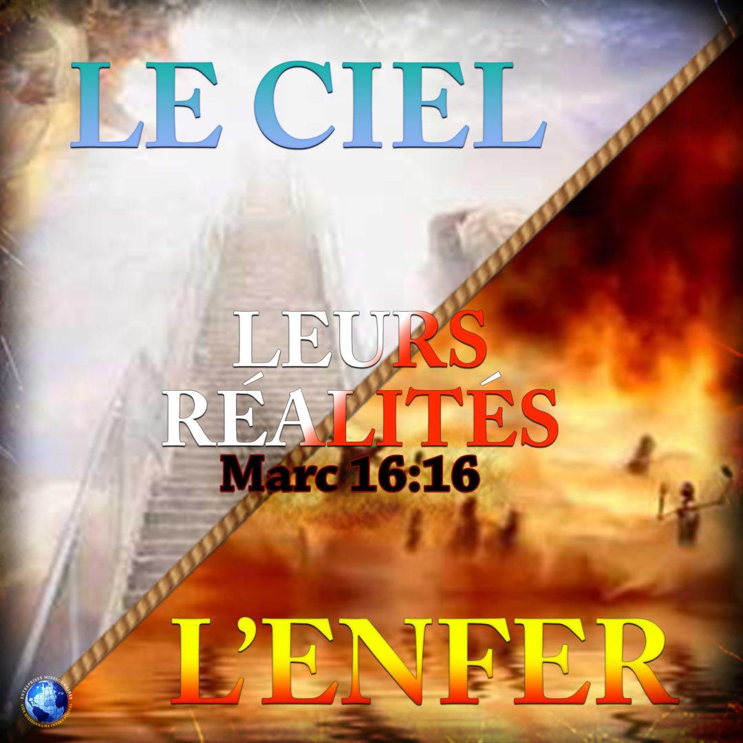 Le Ciel / L'Enfer: Leurs Réalités