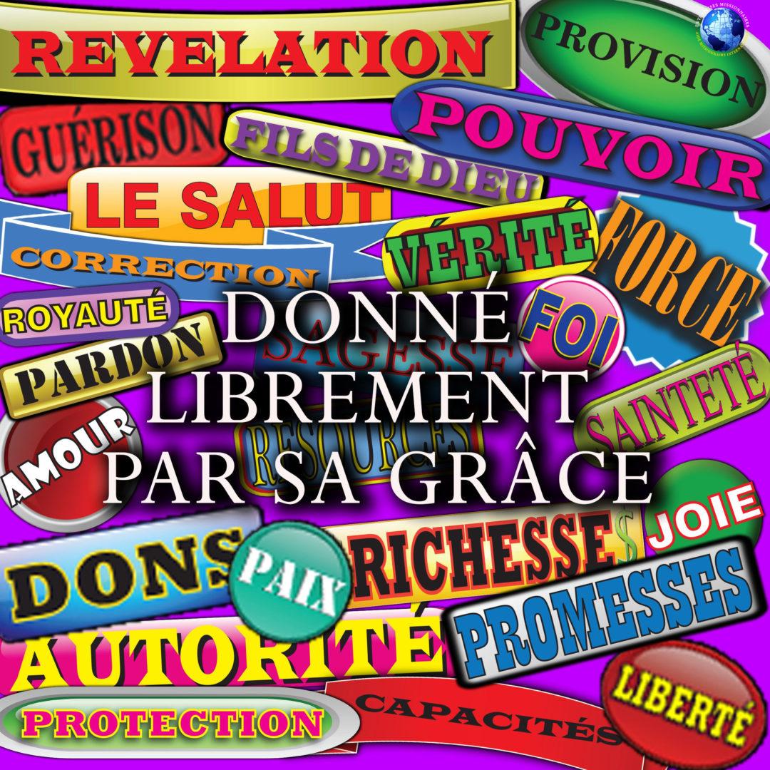 Donné Librement Par Sa Grâce