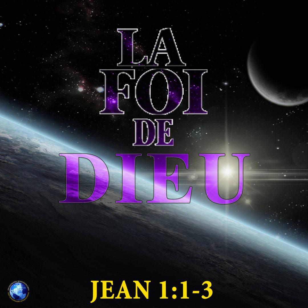 La Foi De Dieu