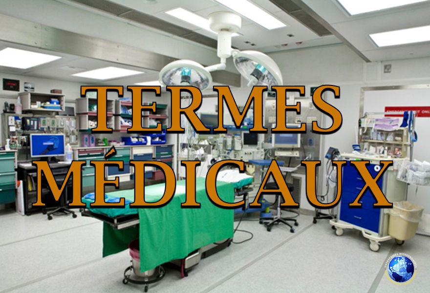 Termes Medicaux