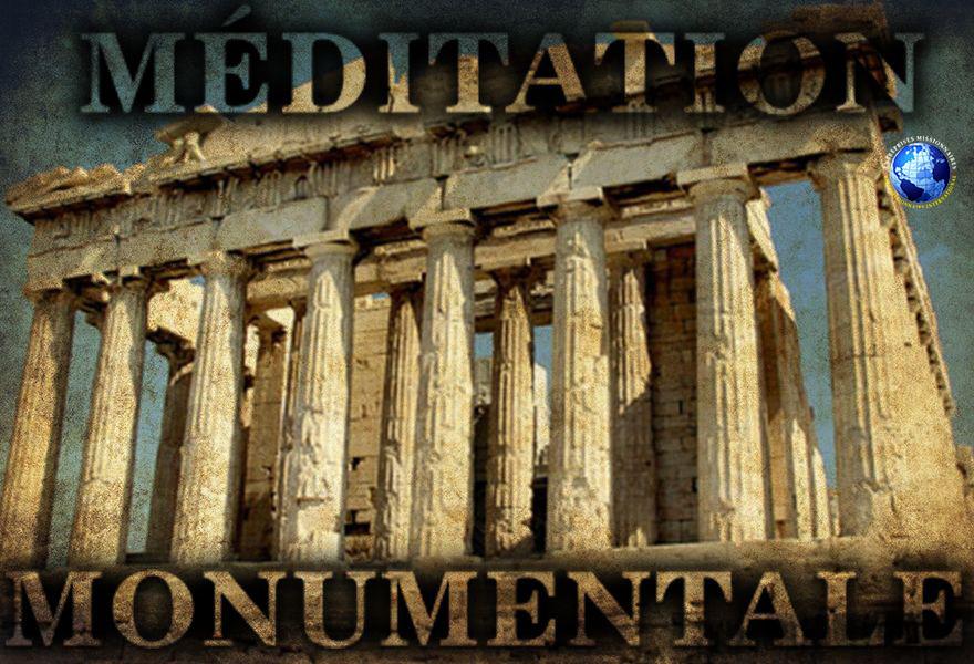 Méditation Monumentale