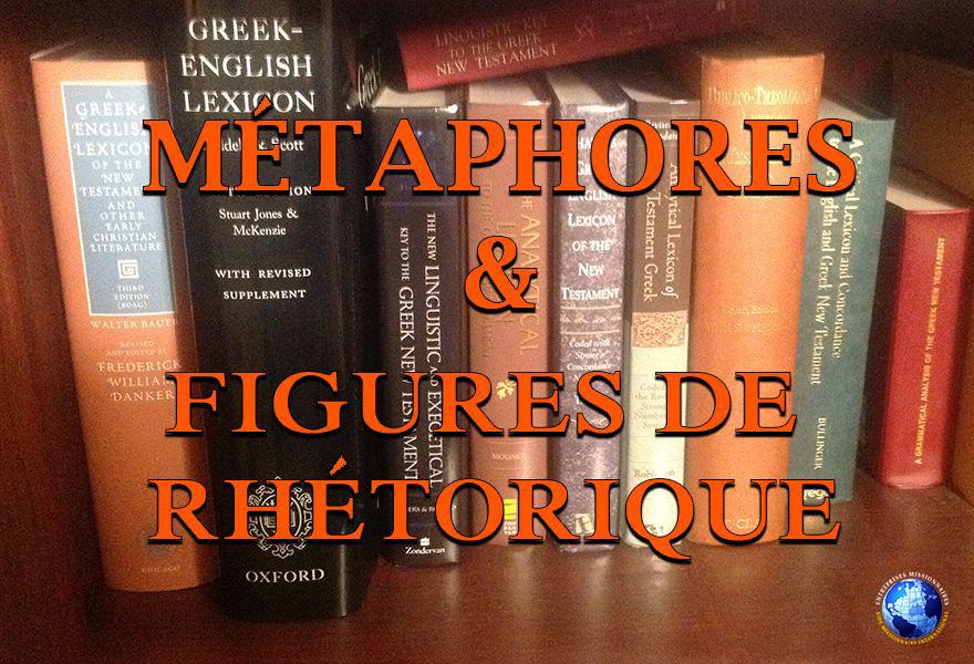 Métaphores Et Figures De Rhétorique