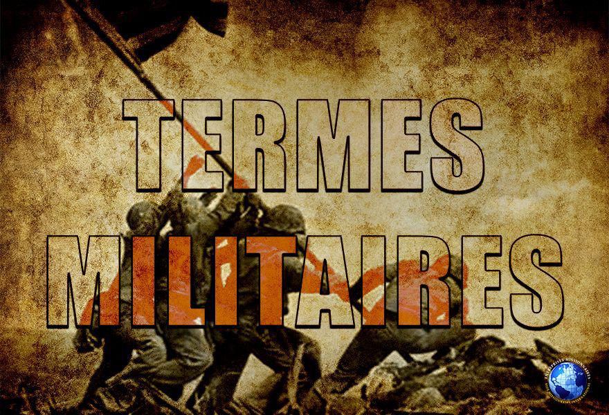 Termes Militaires