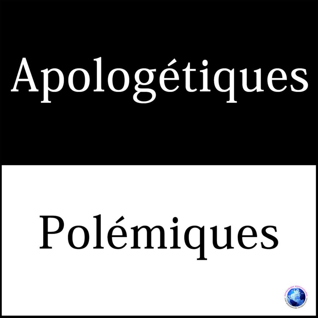 Apologétiques – Polémiques