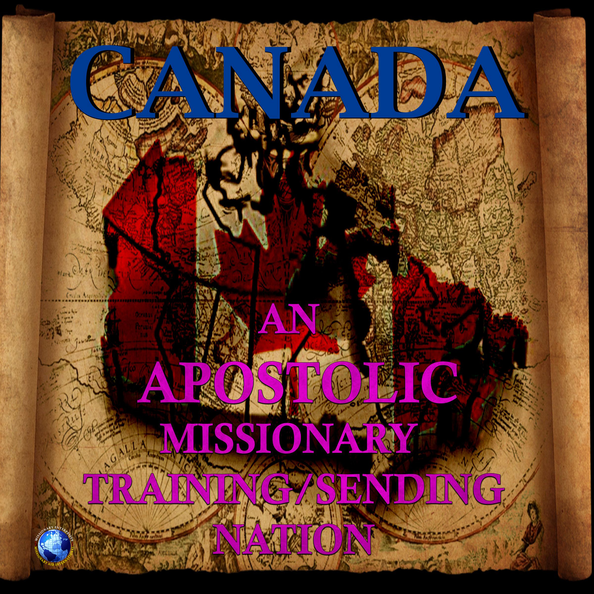 Canada An Apostolic Training/Sending Nation
