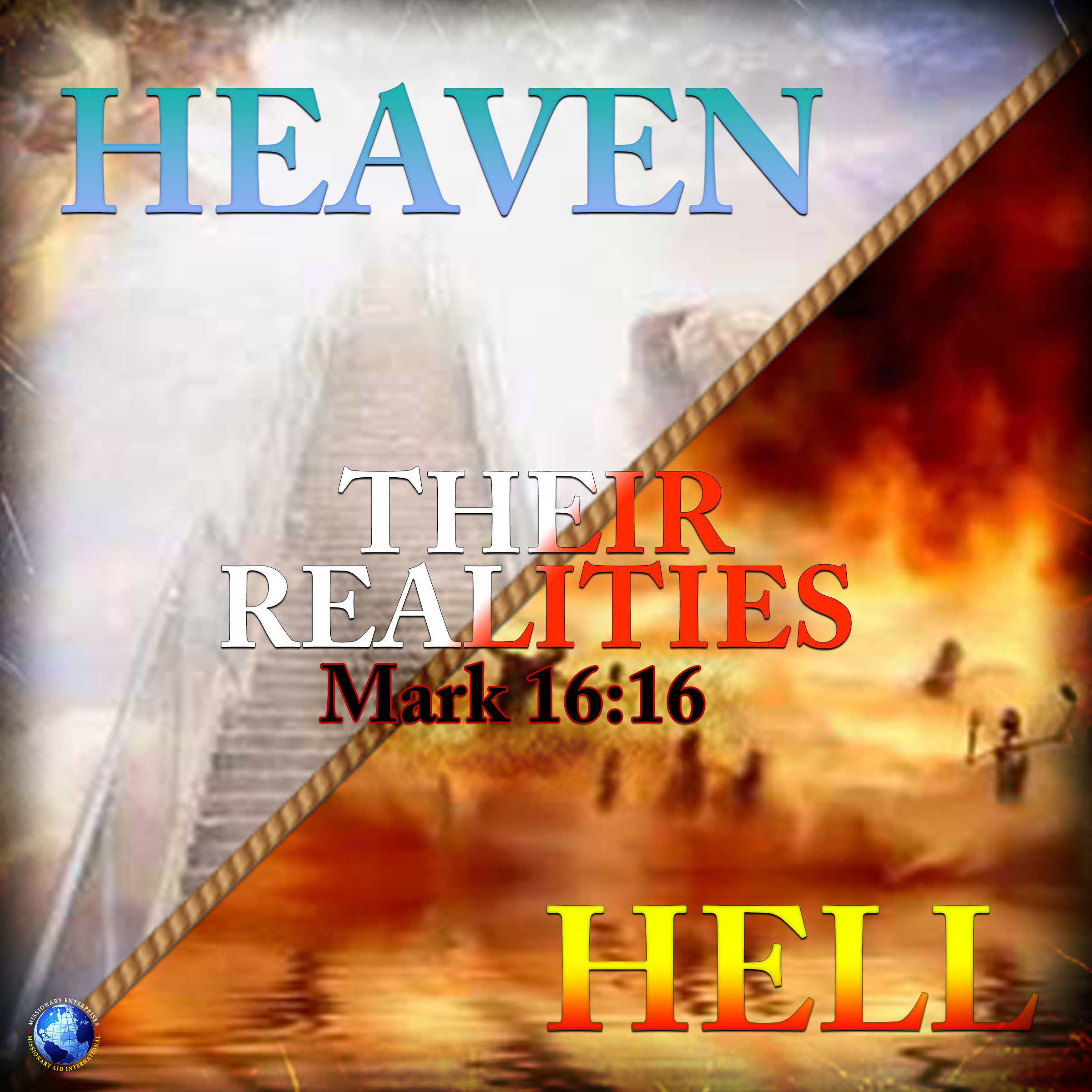 Heaven/Hell: Their realities