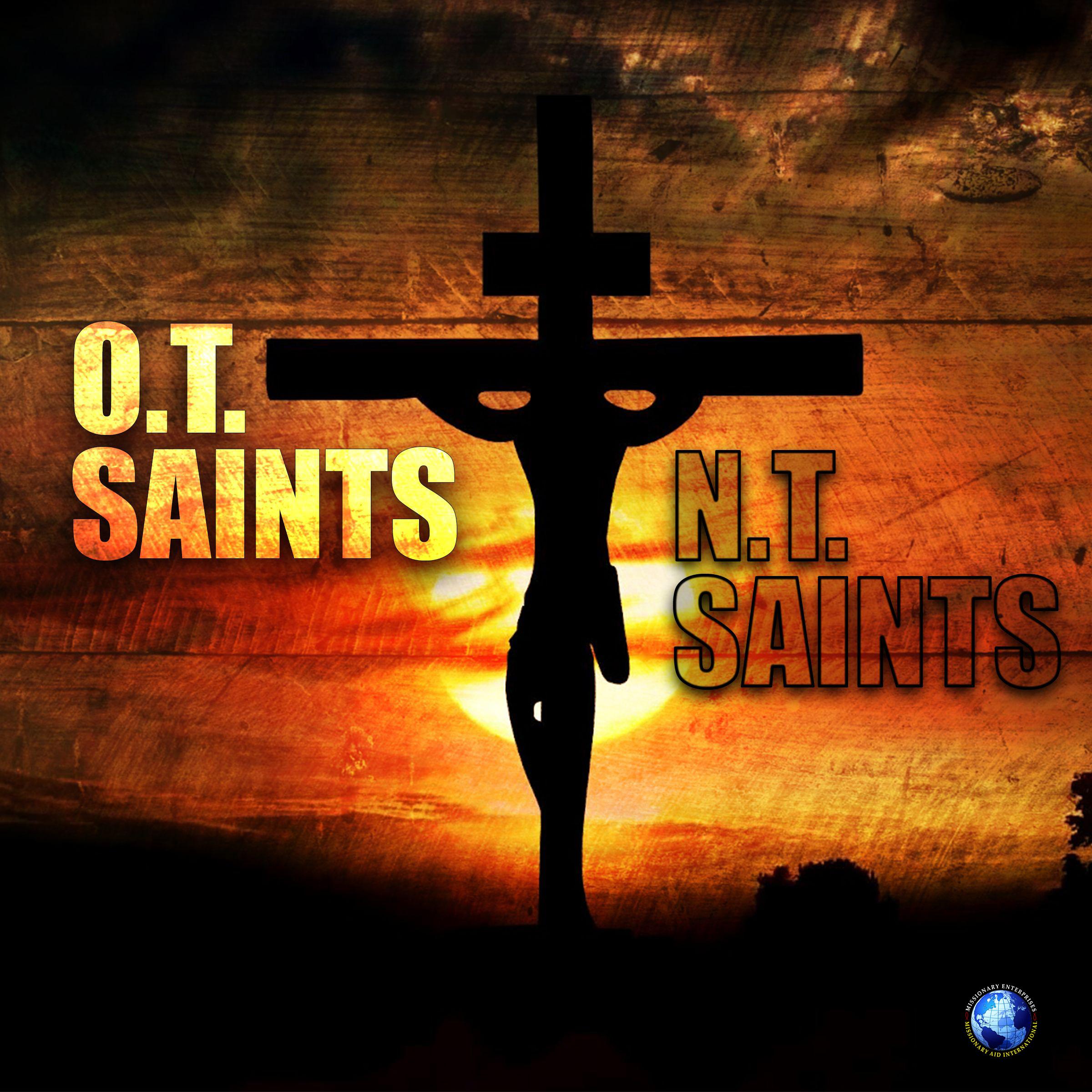 O.T. vs. N.T. SAINTS