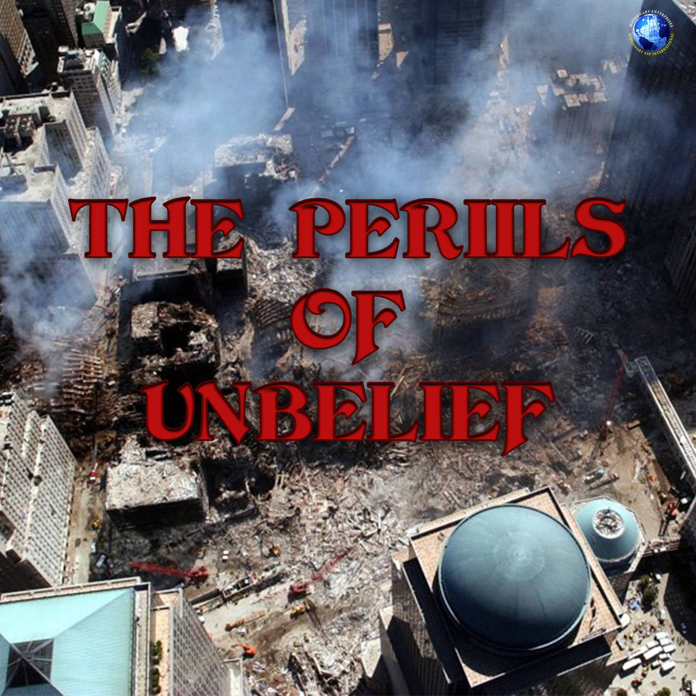 The Perils Of Unbelief