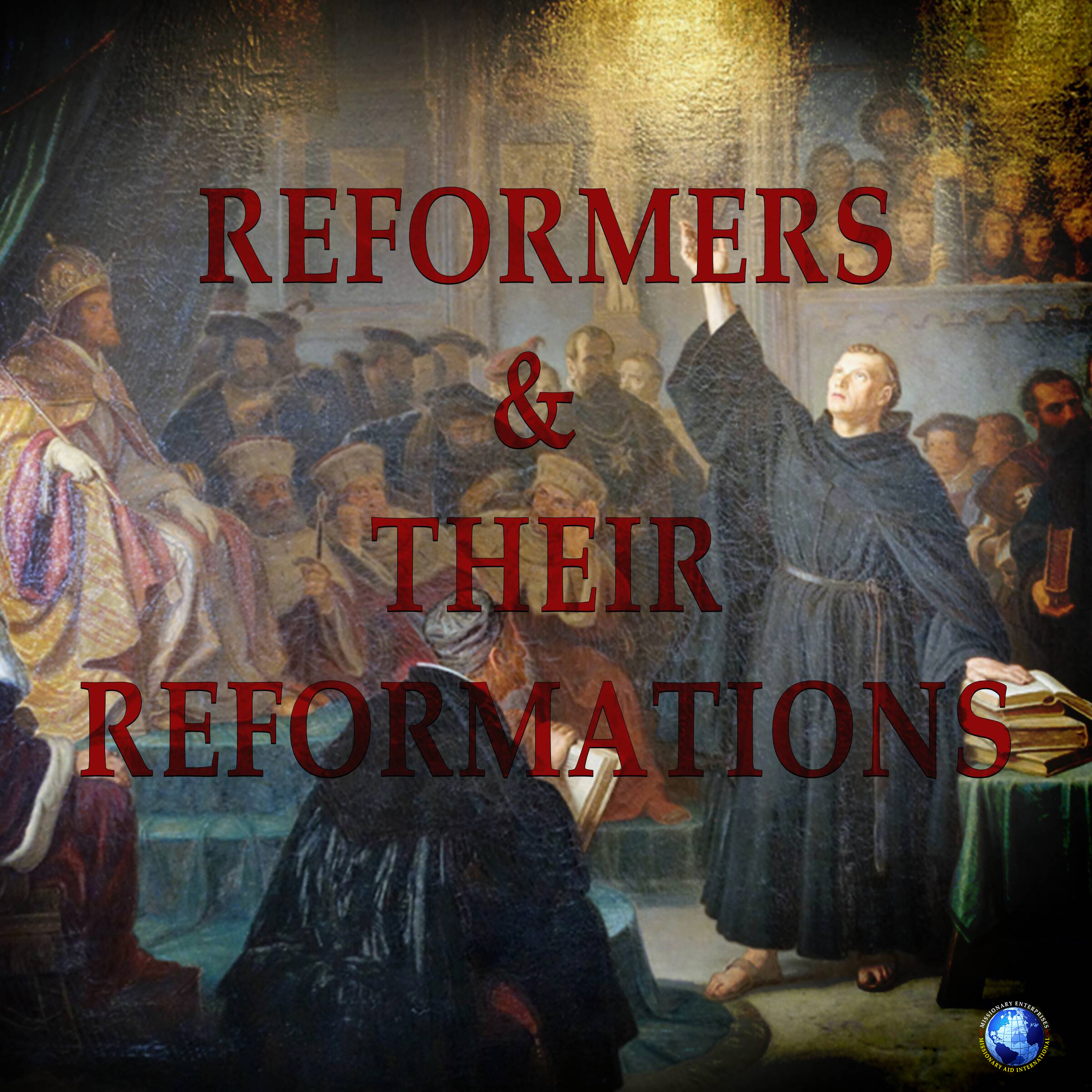 Reformers And Their Reformations