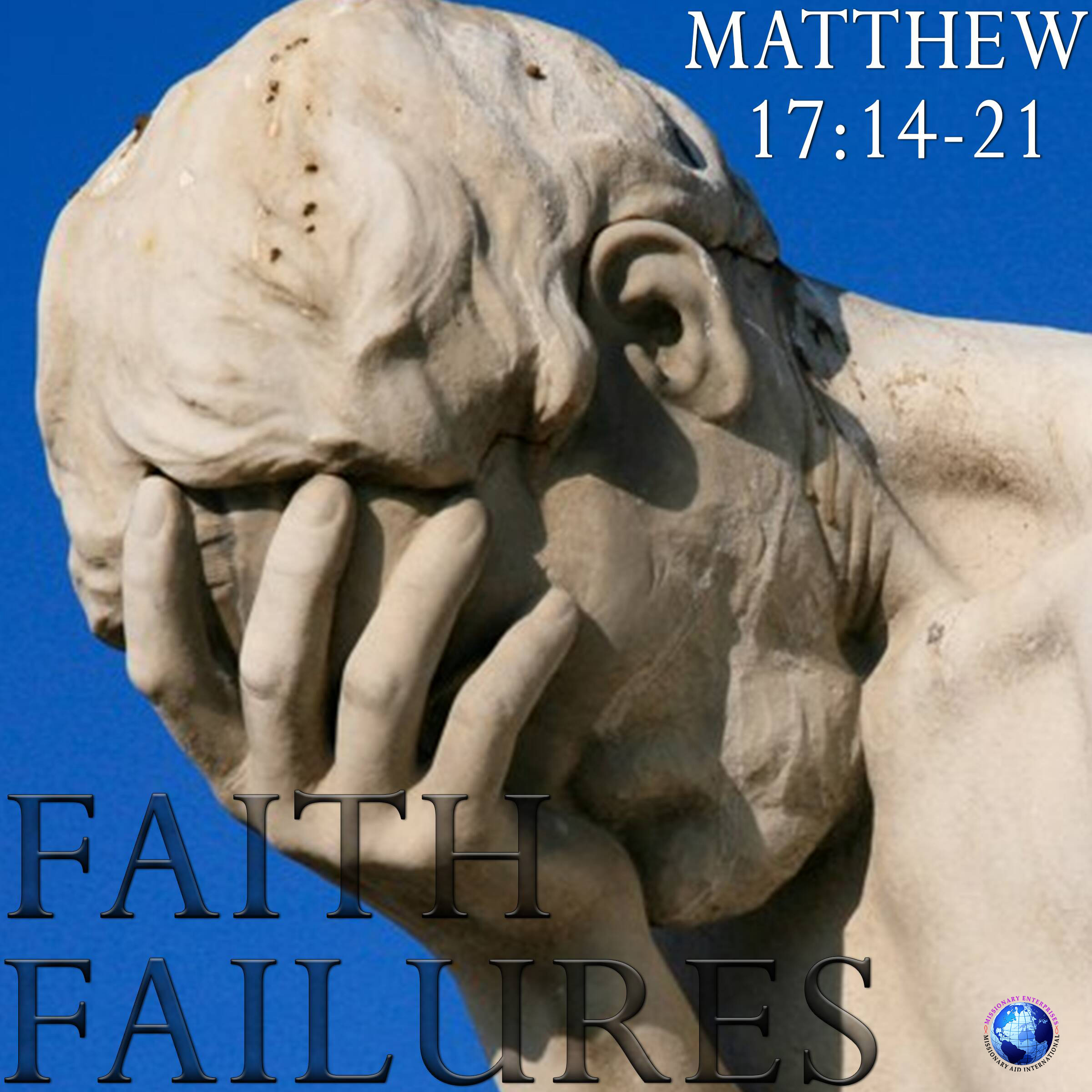 Faith Failures
