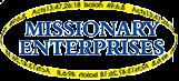 Missionary Enterprises