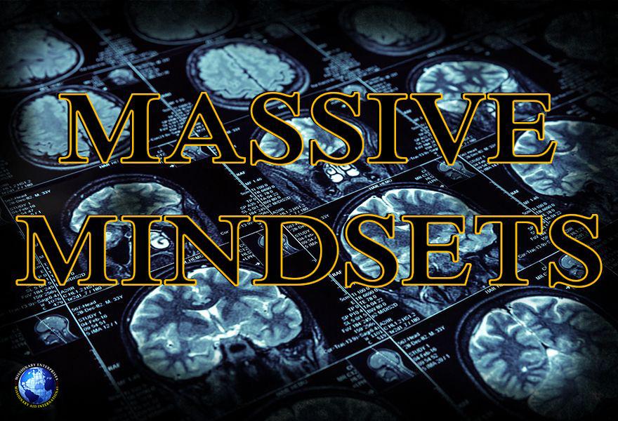 Massive Mindsets