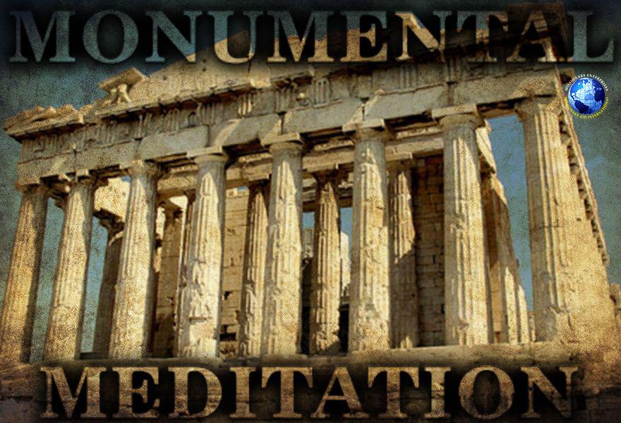 Monumental Meditation