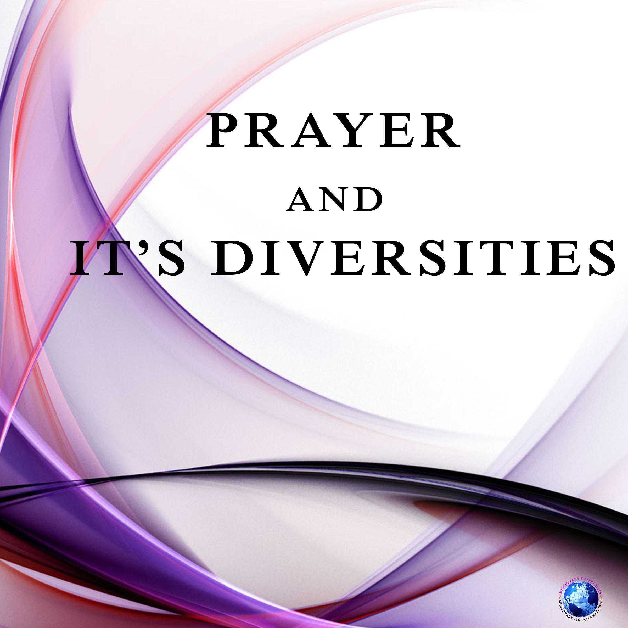 Prayer and It's Diversities