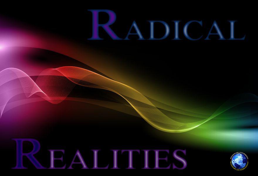 Radical Realities