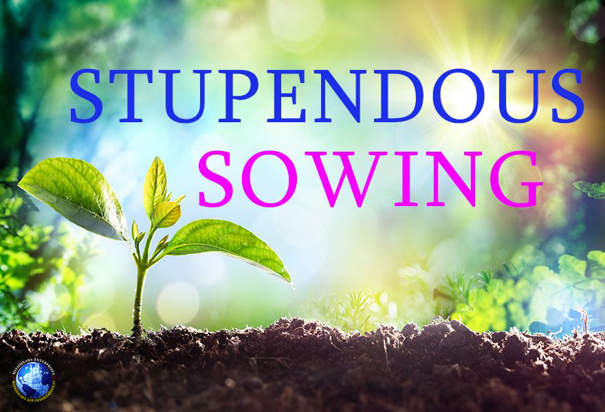 Stupendous Sowing
