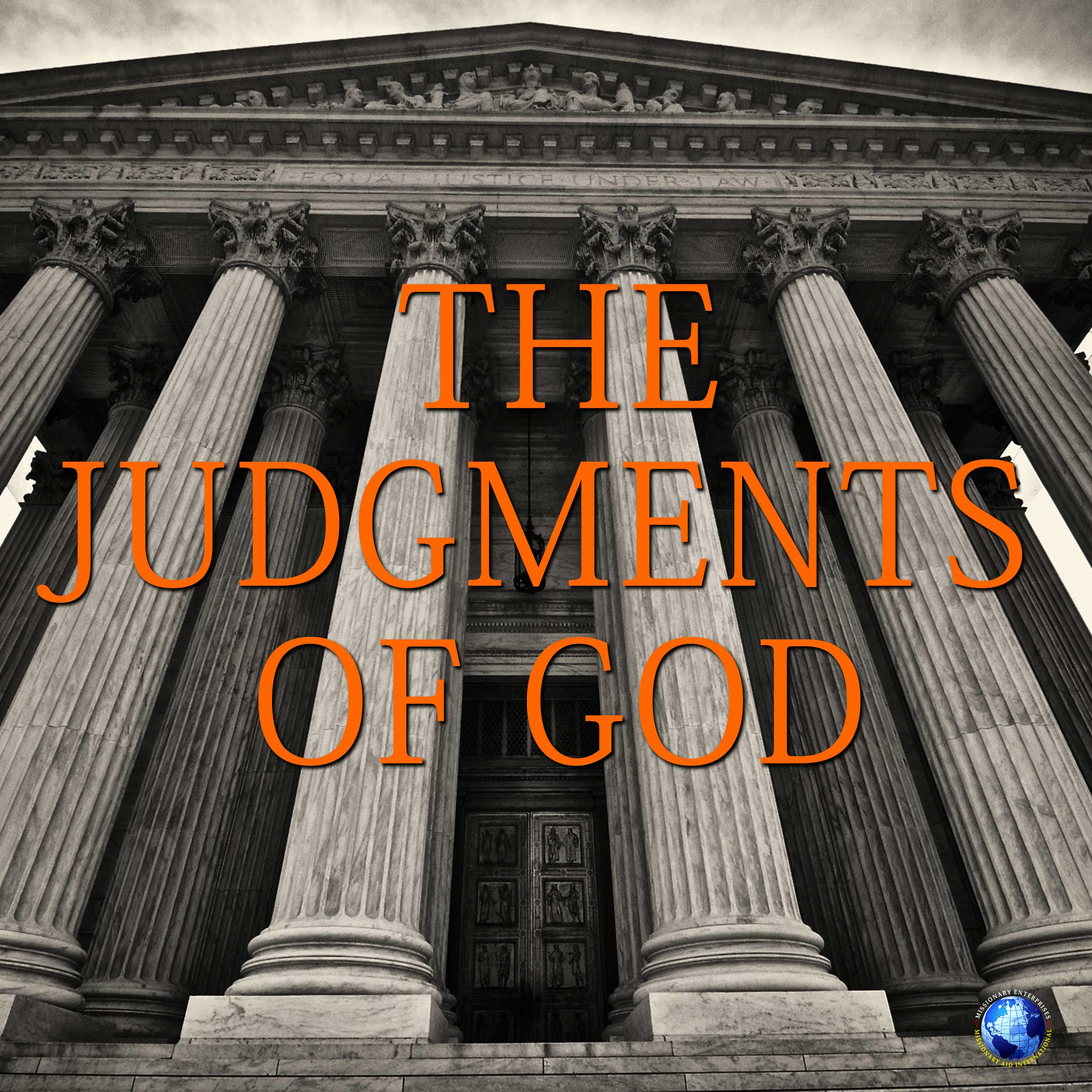 The Judgments Of God