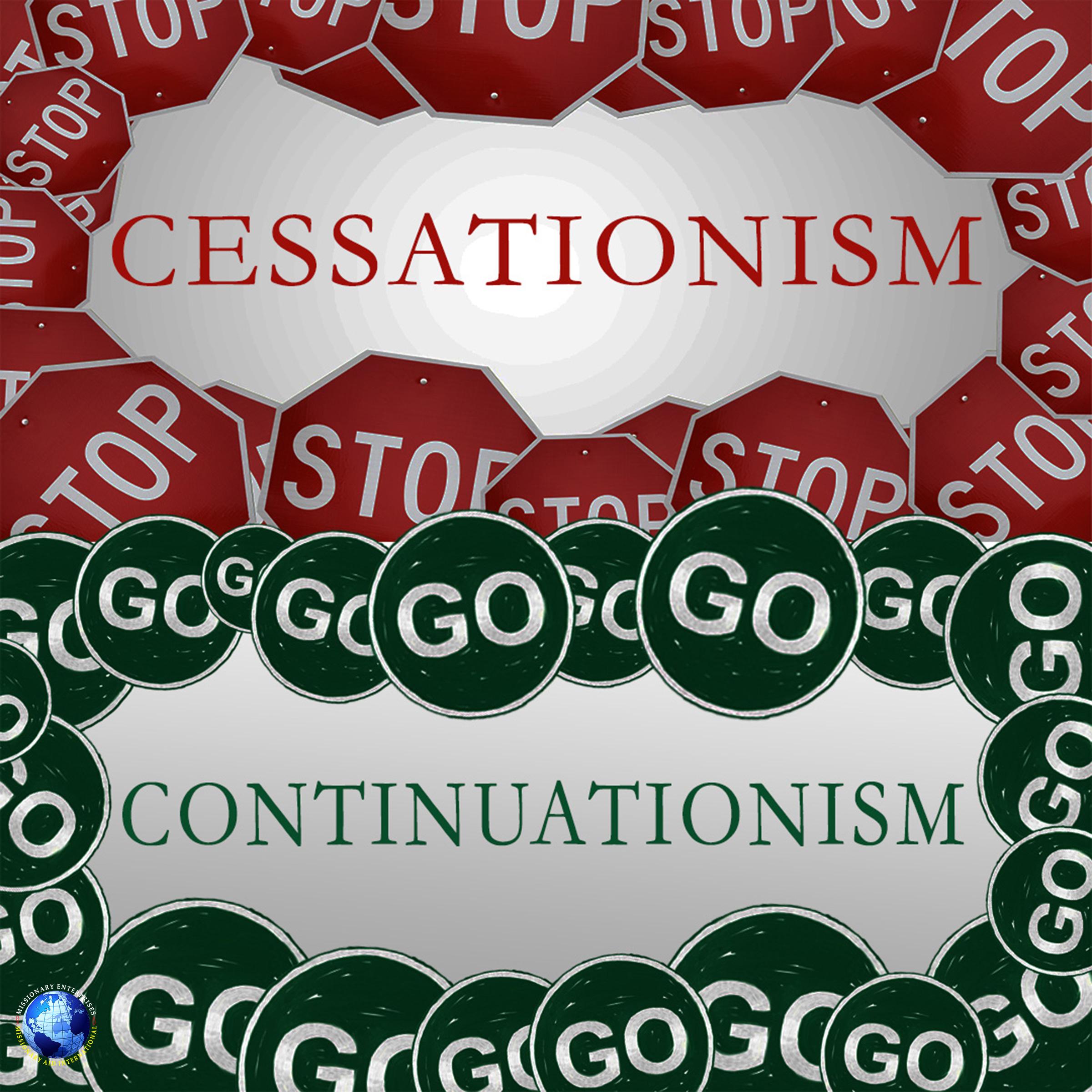 Cessationism – Continuationism