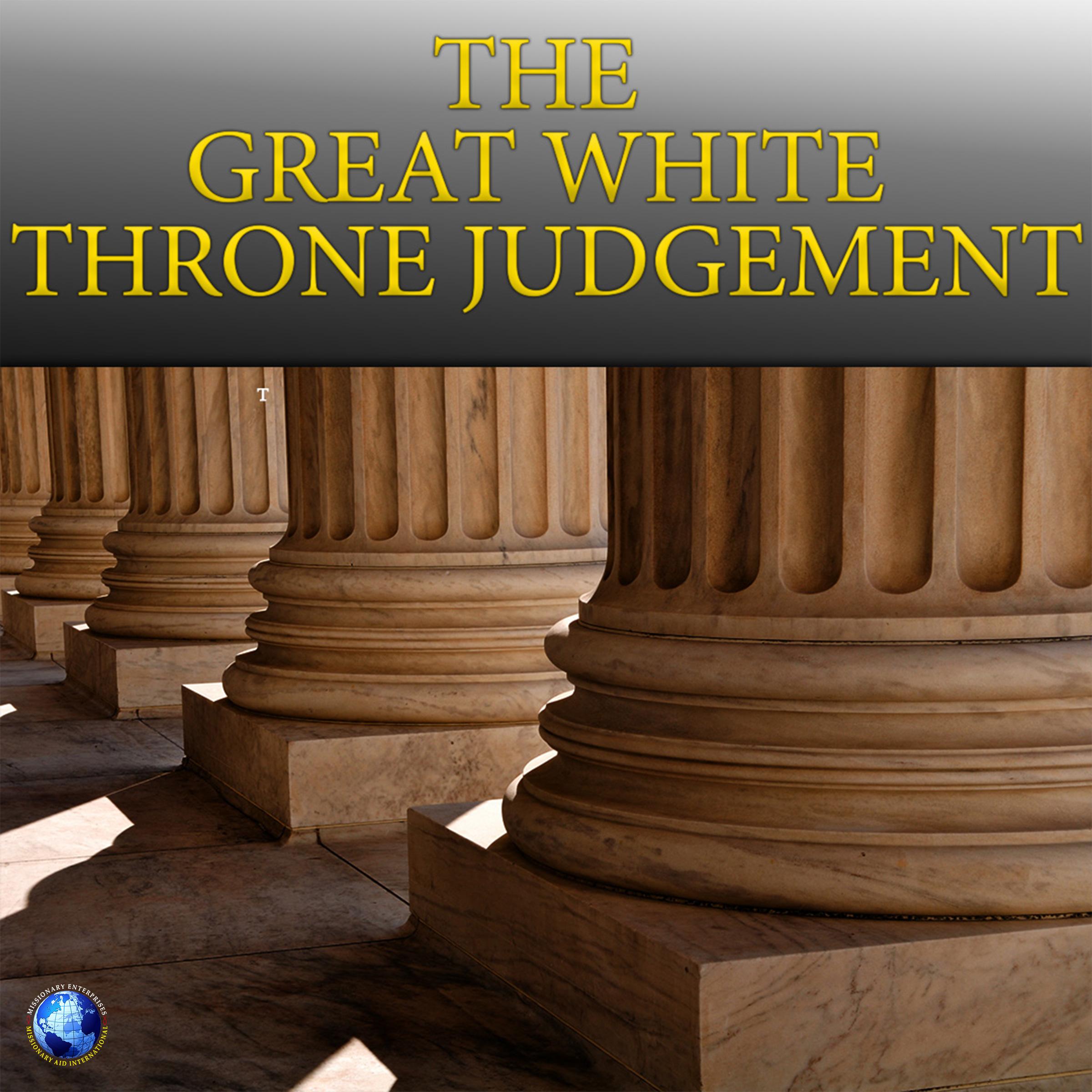 The Great White Throne Judgement