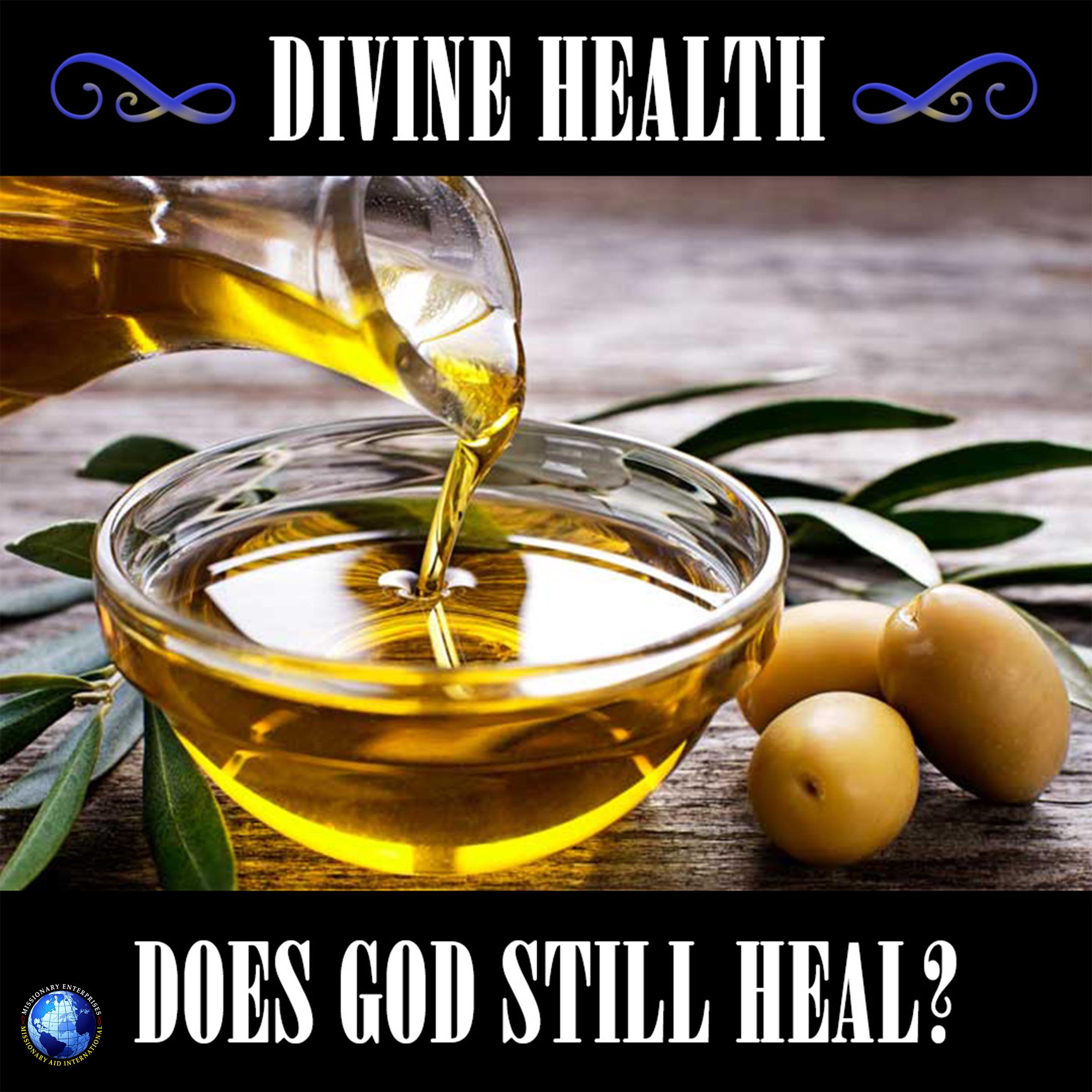 Divine Health – Does God Still Heal?