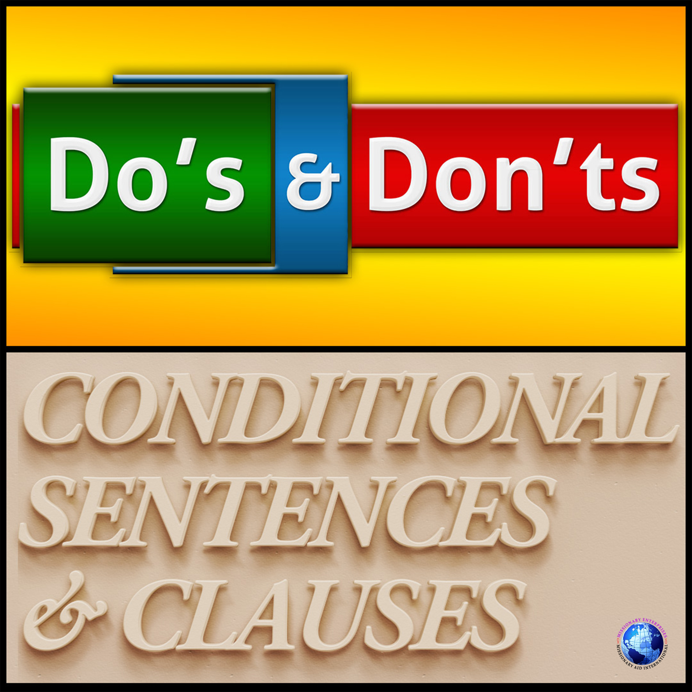 Do's & Don'ts – Conditional Sentences & Clauses