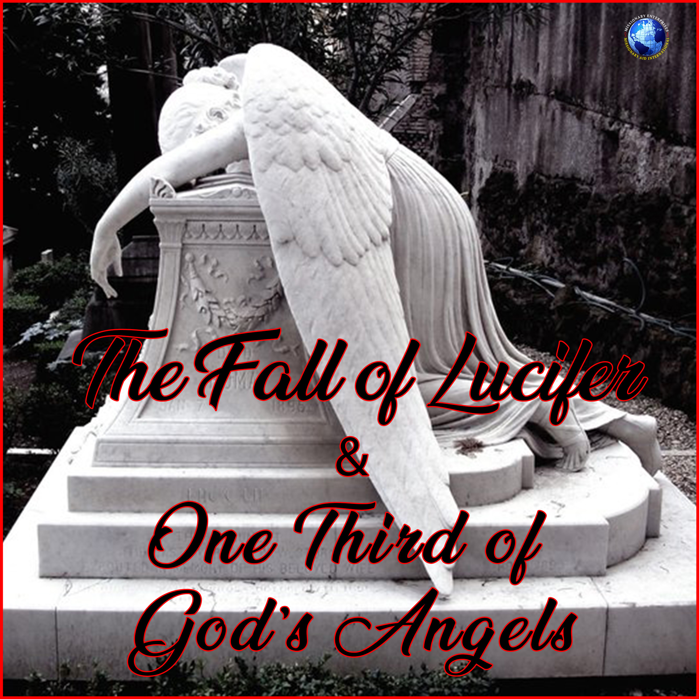 The Fall of Lucifer & One Third of God's Angels