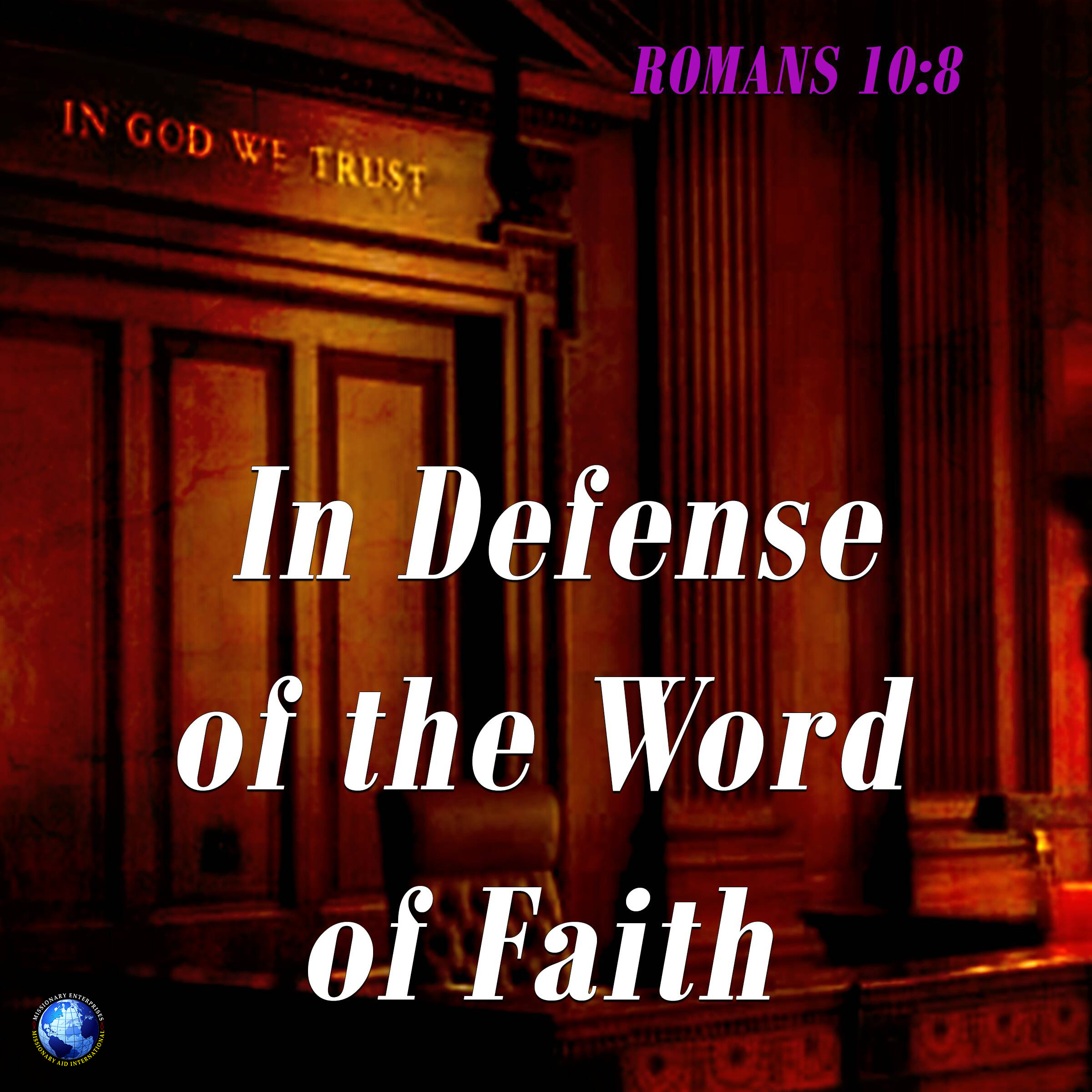 In Defense Of The Word Of Faith