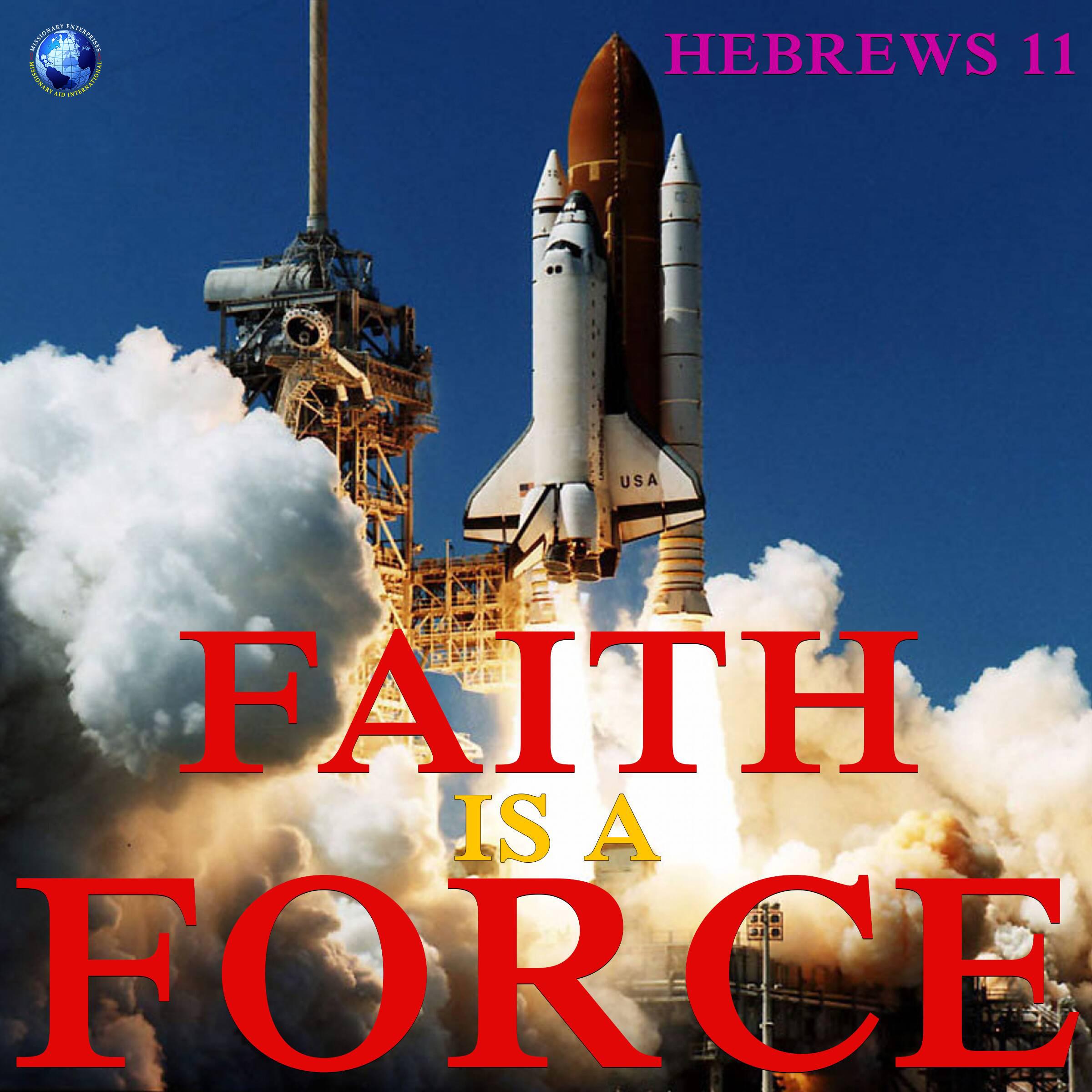 Faith is a Force