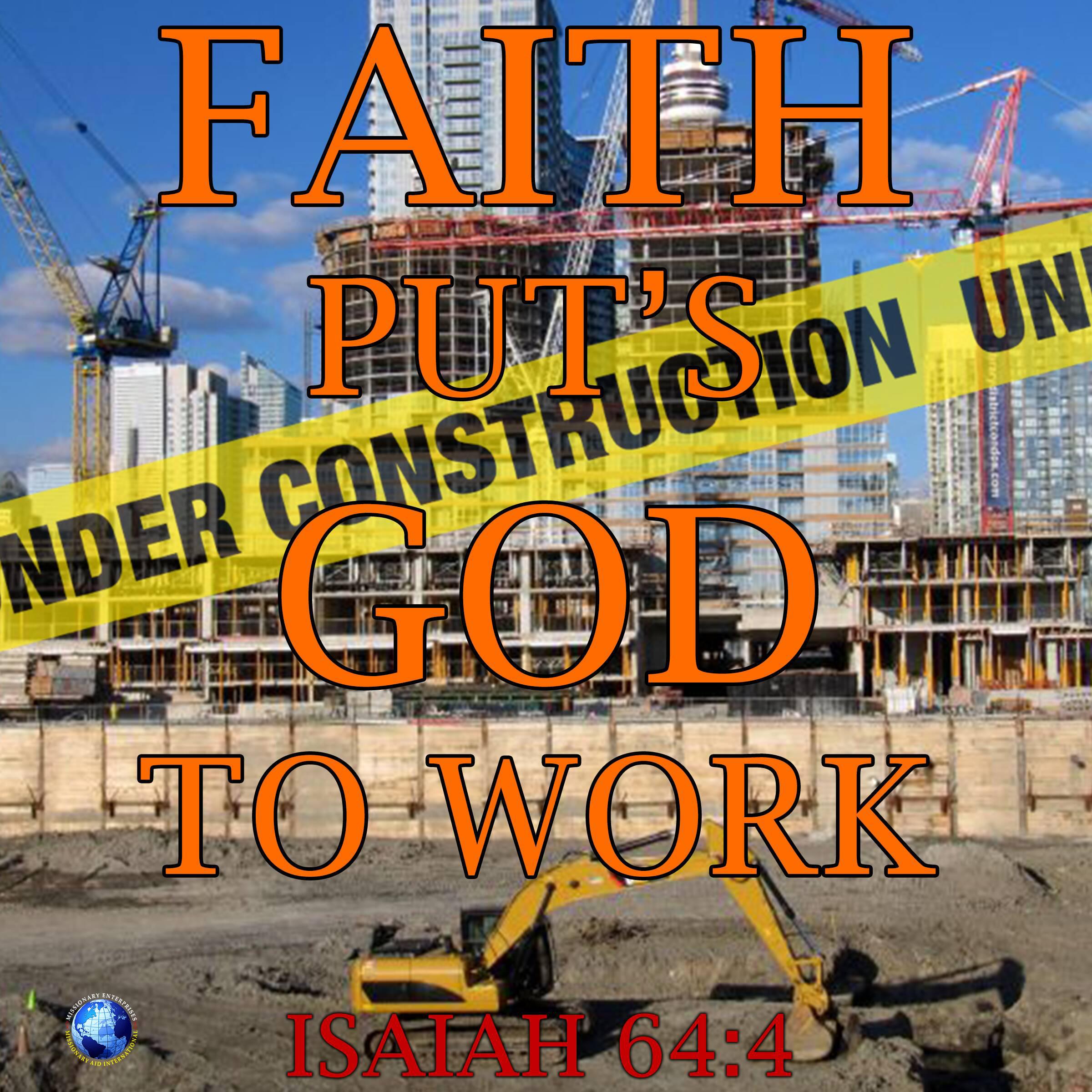Faith Puts God To Work