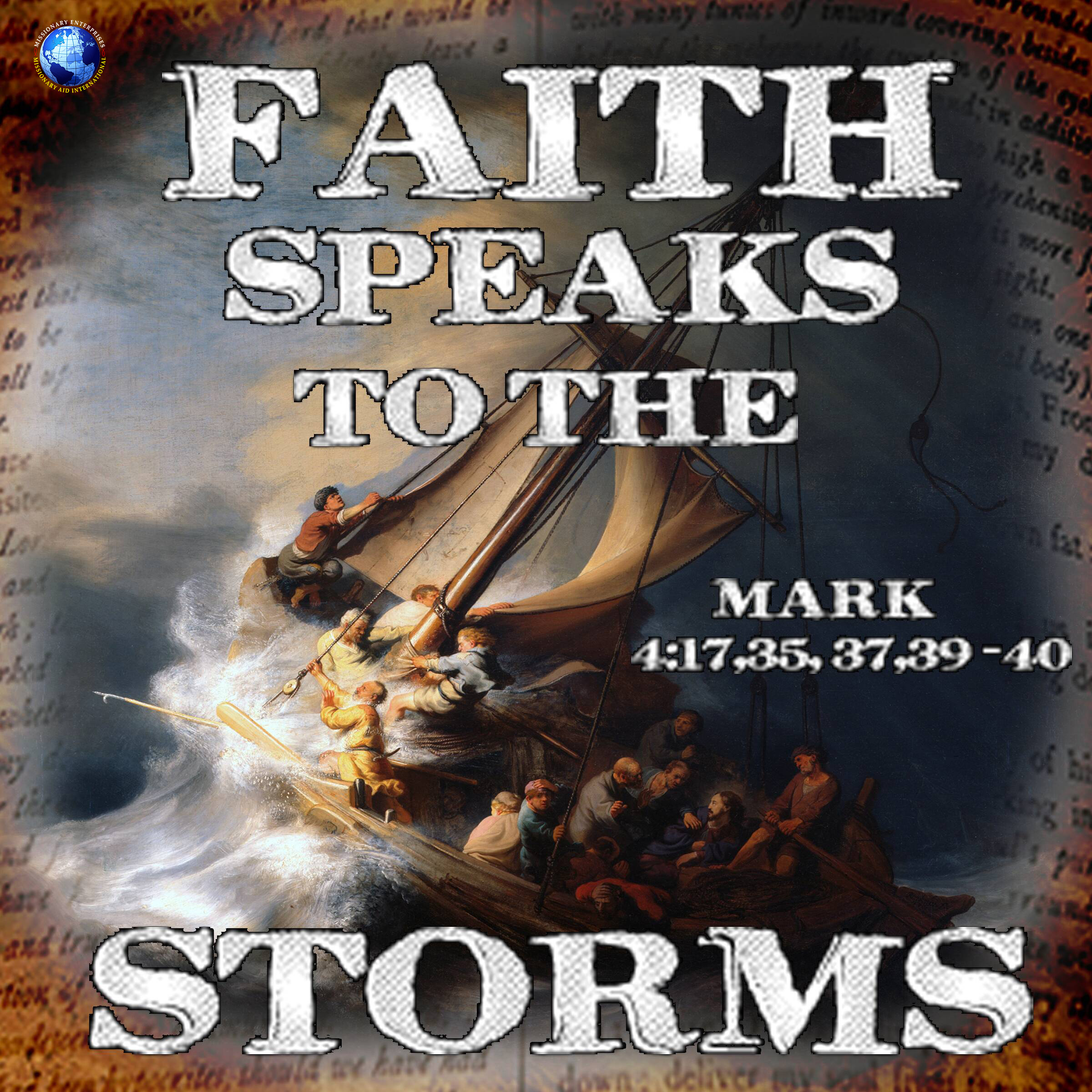 Faith Speaks To The Storms