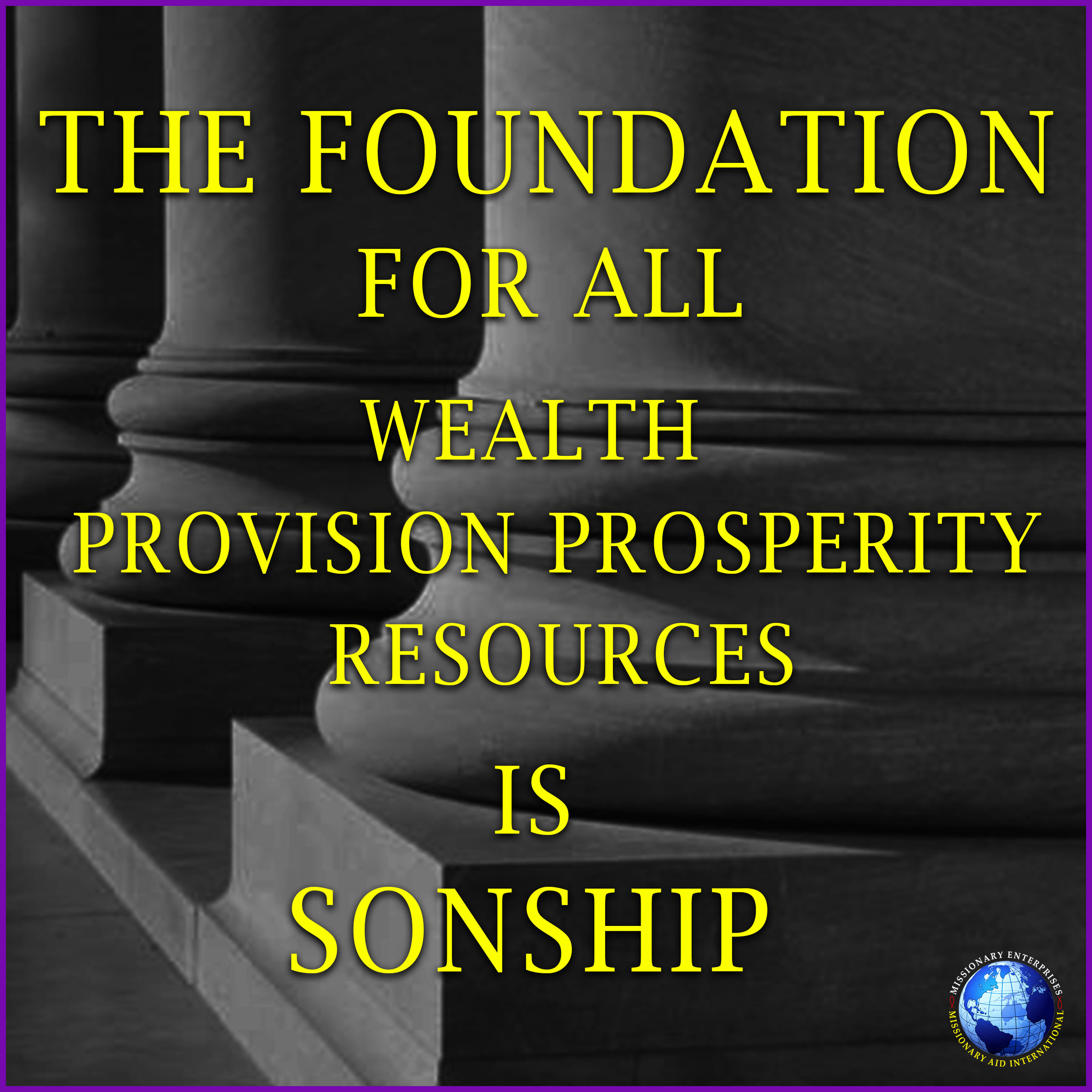 The Foundation for Wealth is Sonship